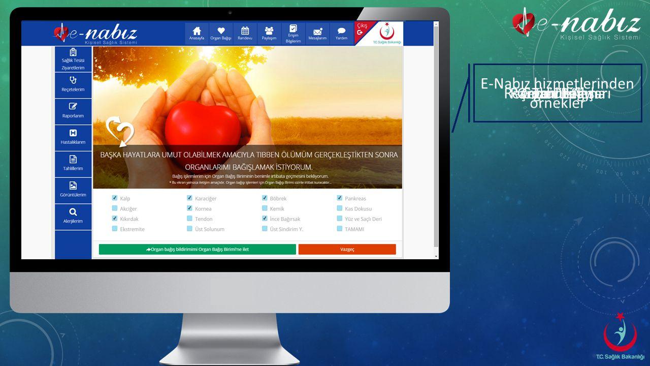 E-Nabız hizmetlerinden örnekler