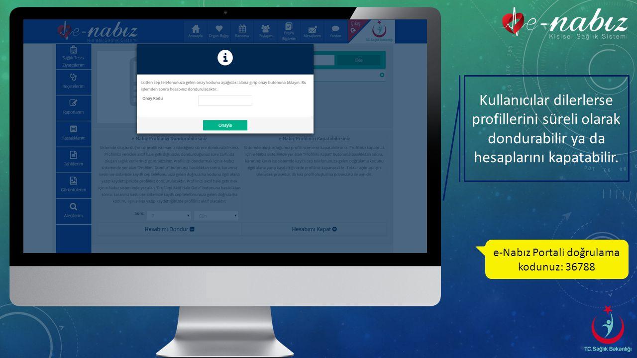 e-Nabız Portali doğrulama kodunuz: 36788