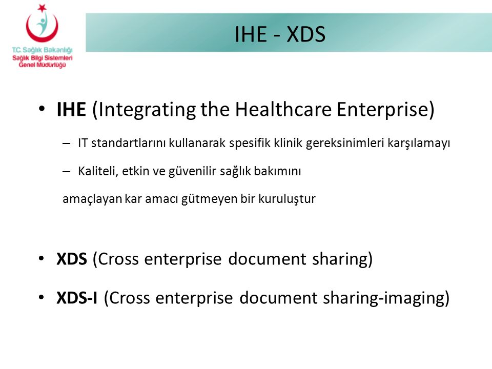 IHE - XDS IHE (Integrating the Healthcare Enterprise)