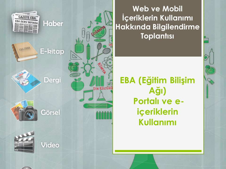 EBA (Eğitim Bilişim Ağı) Portalı ve e-içeriklerin Kullanımı