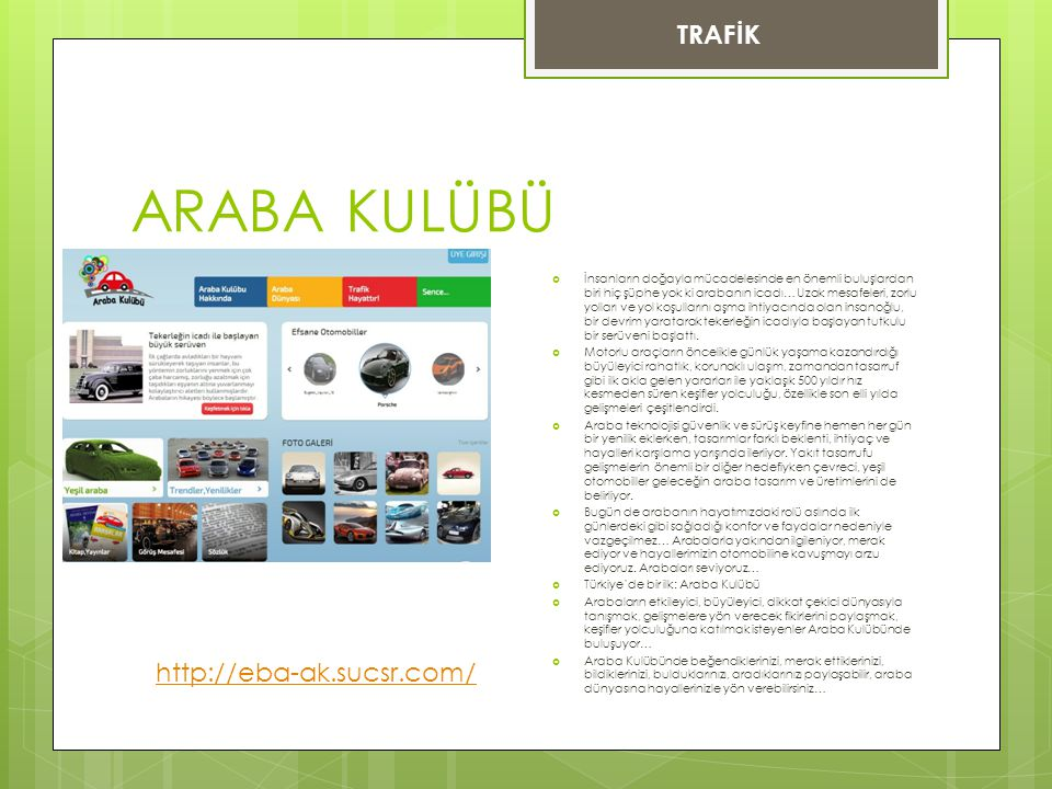 ARABA KULÜBÜ TRAFİK http://eba-ak.sucsr.com/