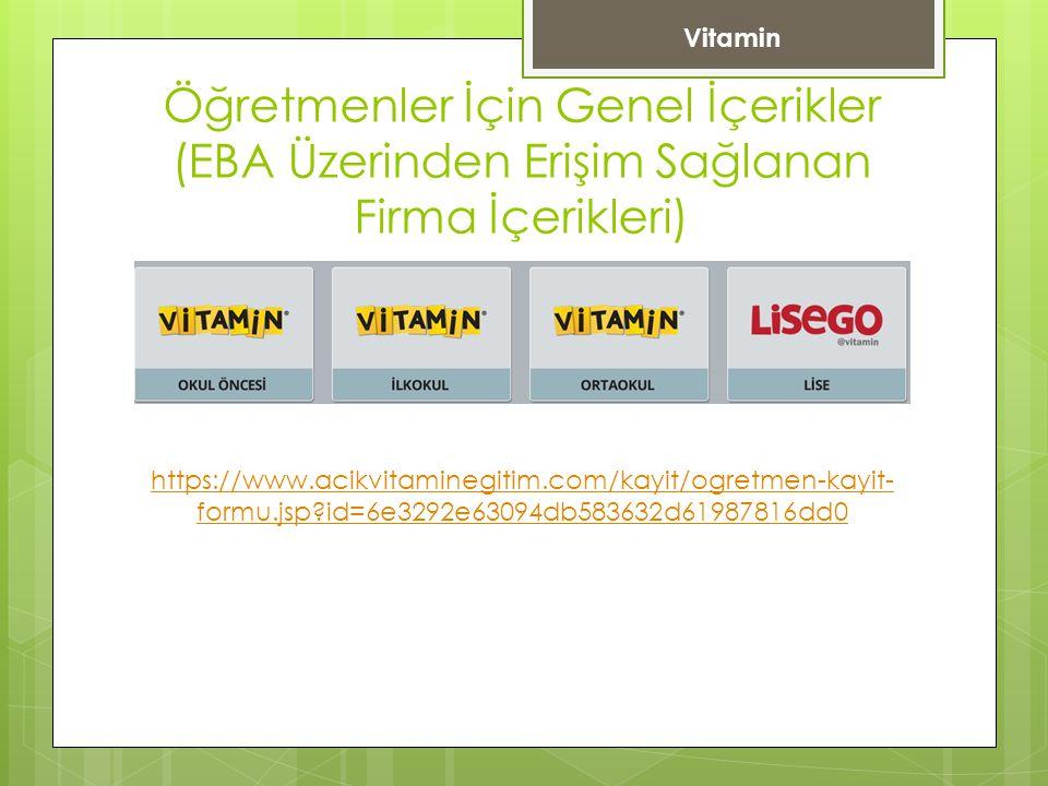 Vitamin Öğretmenler İçin Genel İçerikler (EBA Üzerinden Erişim Sağlanan Firma İçerikleri)