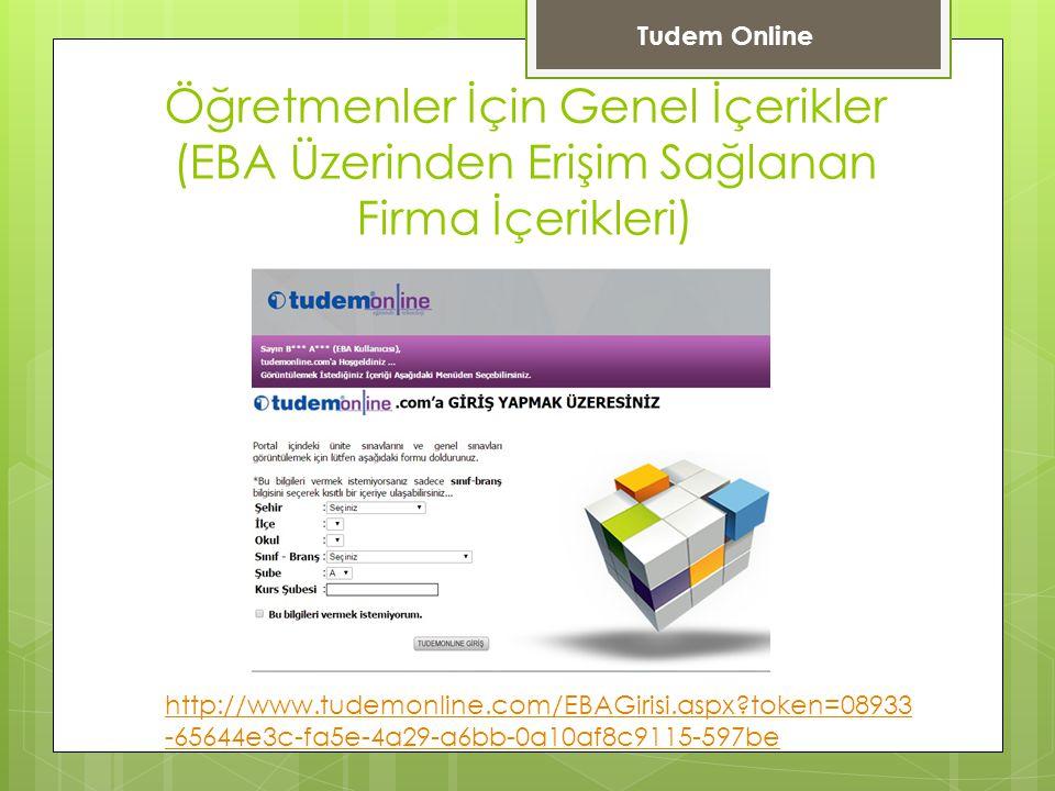 Tudem Online Öğretmenler İçin Genel İçerikler (EBA Üzerinden Erişim Sağlanan Firma İçerikleri)