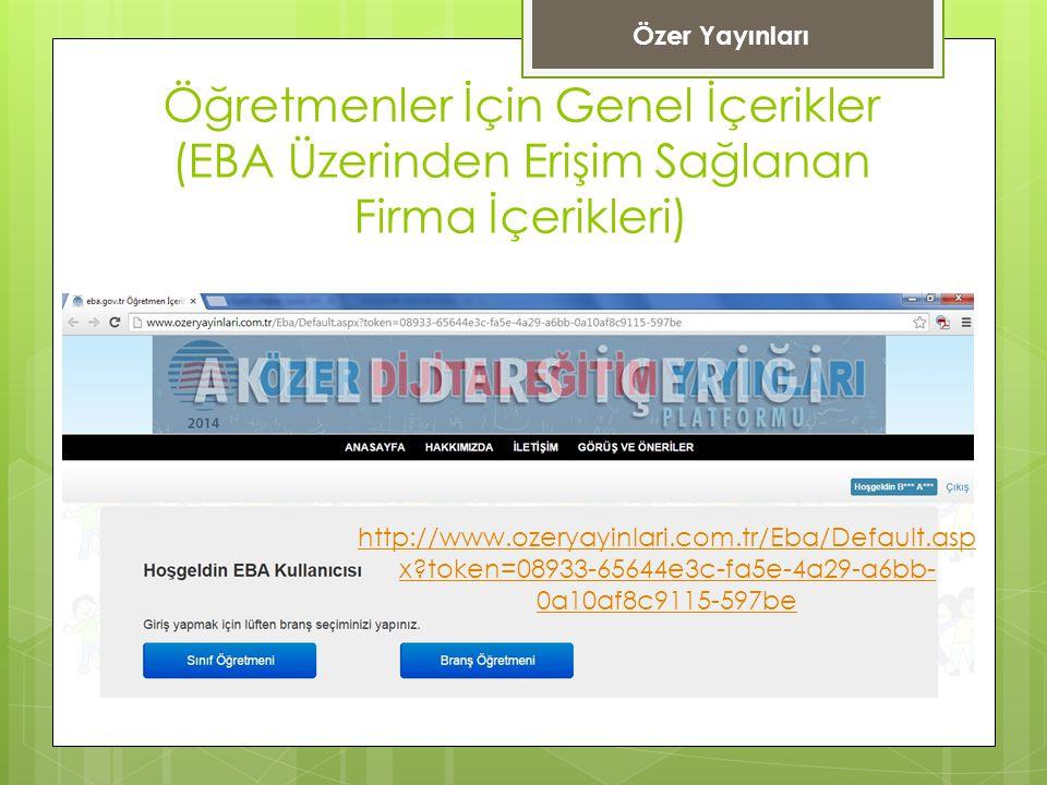 Özer Yayınları Öğretmenler İçin Genel İçerikler (EBA Üzerinden Erişim Sağlanan Firma İçerikleri)