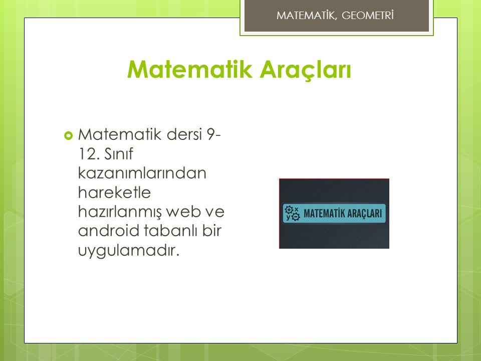 MATEMATİK, GEOMETRİ Matematik Araçları. Matematik dersi 9-12.