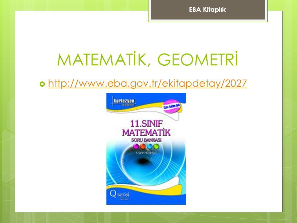 MATEMATİK, GEOMETRİ http://www.eba.gov.tr/ekitapdetay/2027