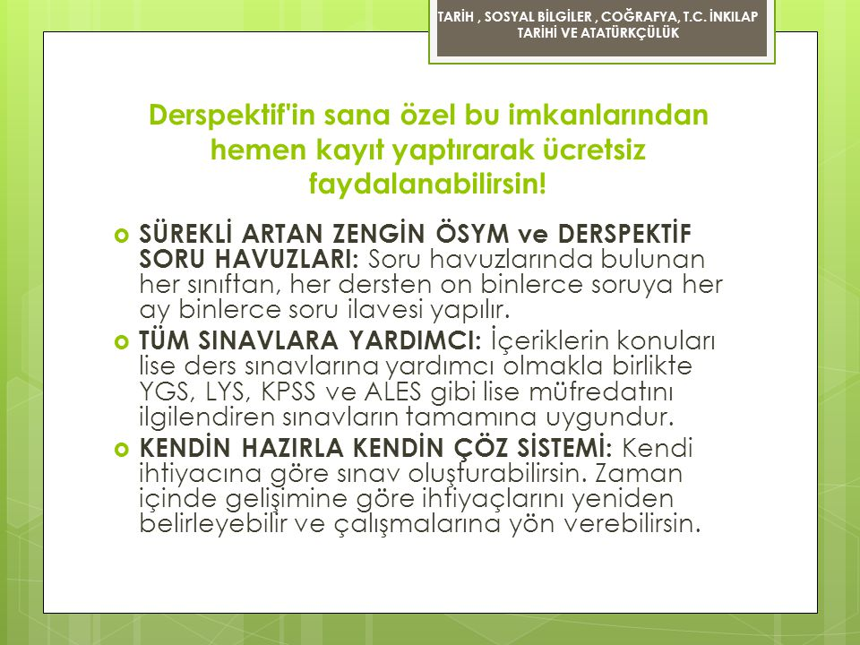 TARİH , SOSYAL BİLGİLER , COĞRAFYA, T. C