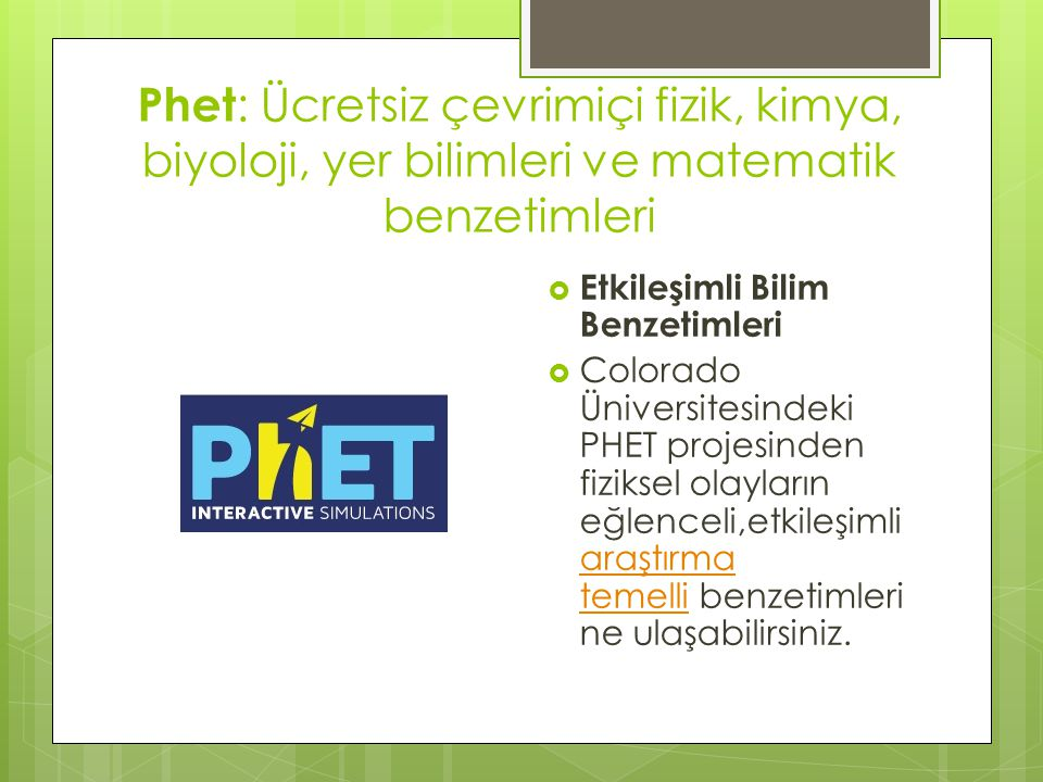 Phet: Ücretsiz çevrimiçi fizik, kimya, biyoloji, yer bilimleri ve matematik benzetimleri