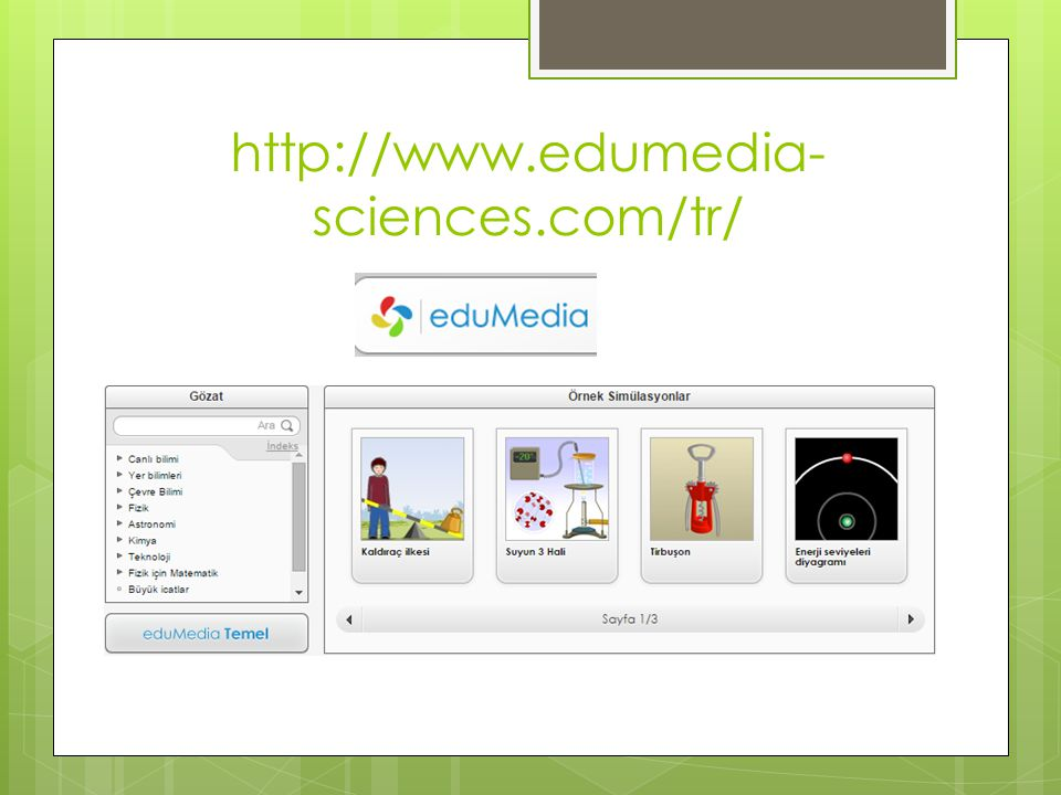 http://www.edumedia-sciences.com/tr/