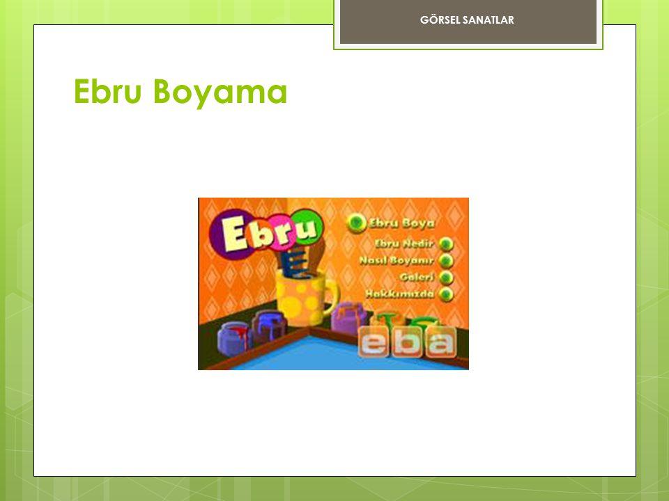 GÖRSEL SANATLAR Ebru Boyama