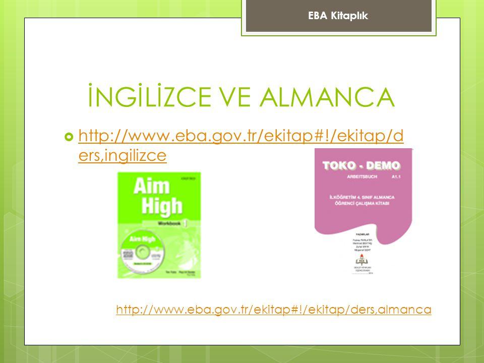 EBA Kitaplık İNGİLİZCE VE ALMANCA. http://www.eba.gov.tr/ekitap#!/ekitap/ders,ingilizce.
