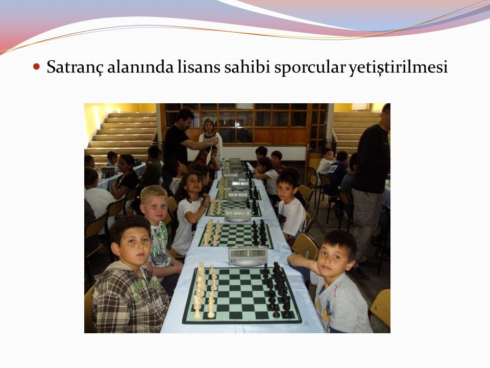 Satranç alanında lisans sahibi sporcular yetiştirilmesi