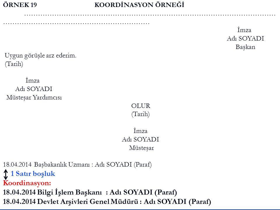18.04.2014 Bilgi İşlem Başkanı : Adı SOYADI (Paraf)