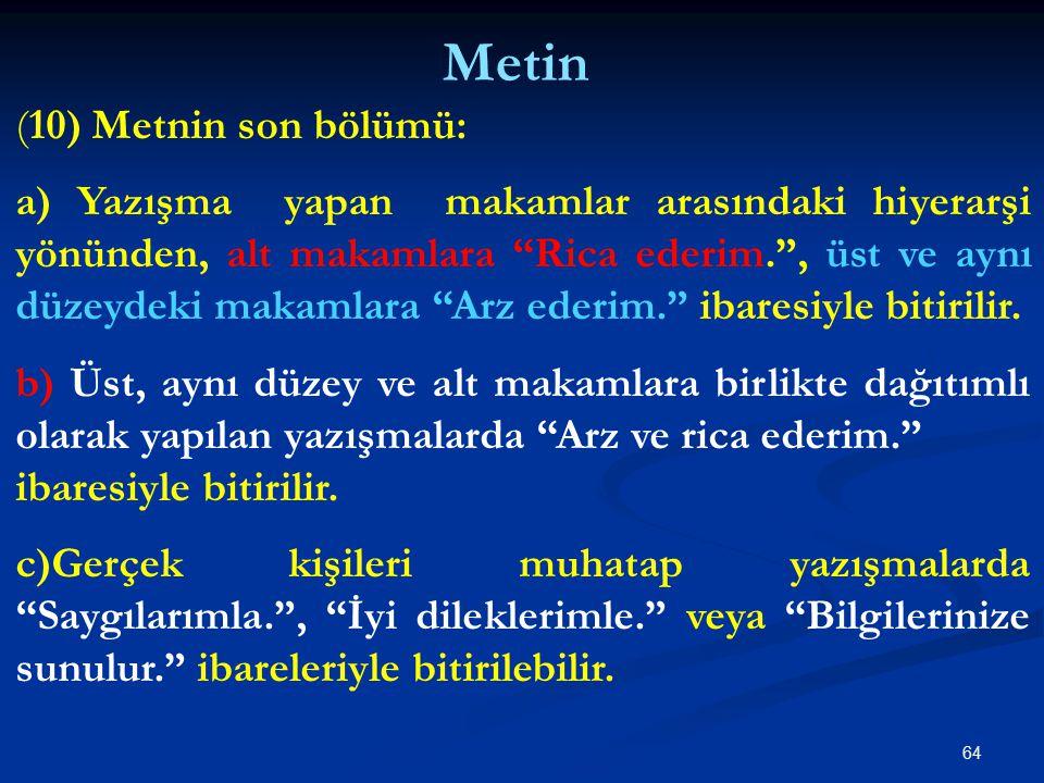 Metin (10) Metnin son bölümü: