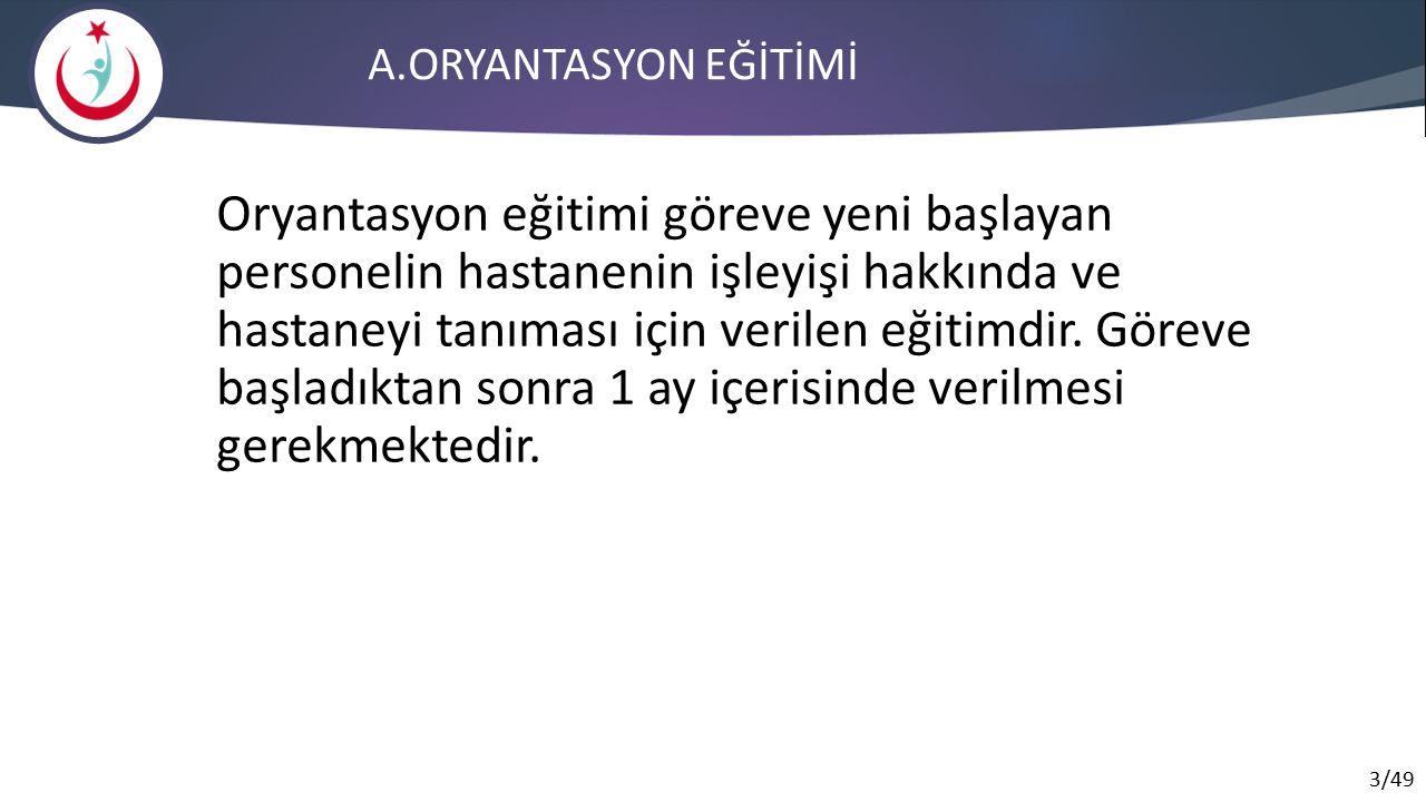 A.ORYANTASYON EĞİTİMİ