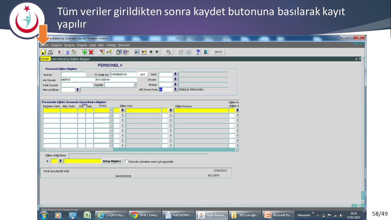 Tüm veriler girildikten sonra kaydet butonuna basılarak kayıt yapılır