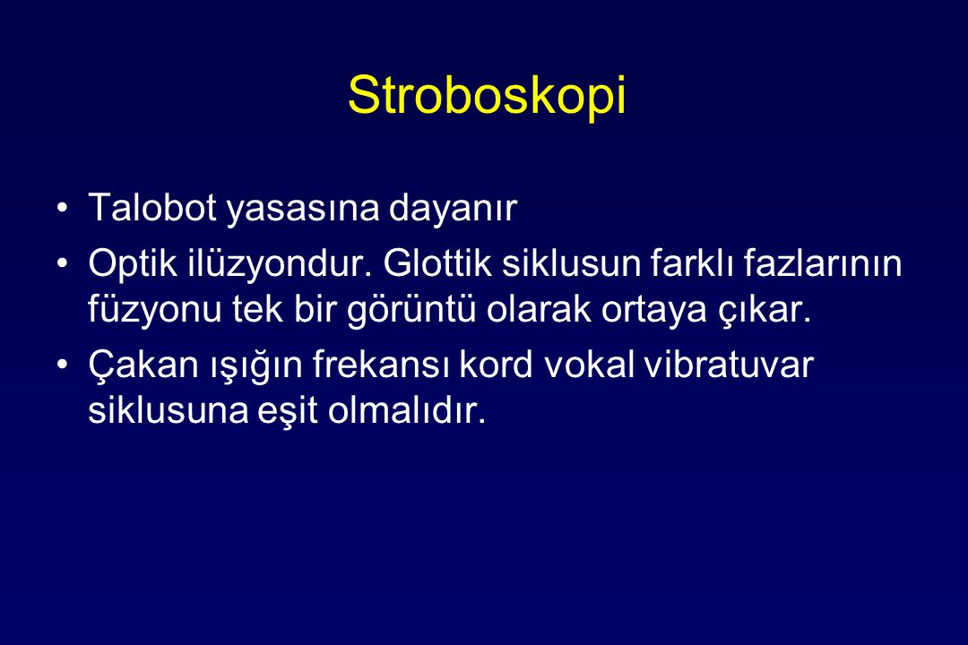 Stroboskopi Talobot yasasına dayanır