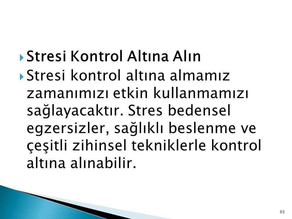 Stresi Kontrol Altına Alın