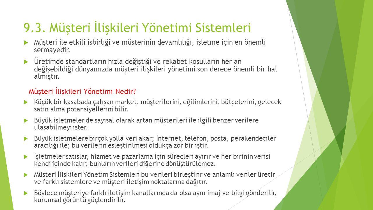 9.3. Müşteri İlişkileri Yönetimi Sistemleri