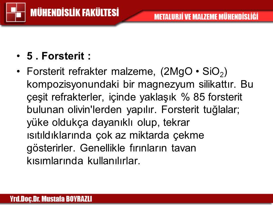 5 . Forsterit :
