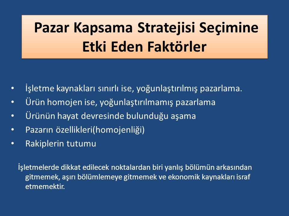 Pazar Kapsama Stratejisi Seçimine Etki Eden Faktörler