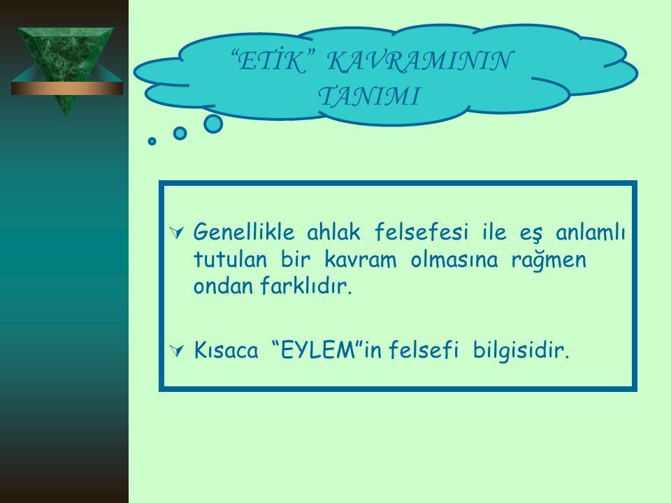 ETİK KAVRAMININ TANIMI