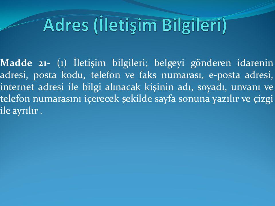 Adres (İletişim Bilgileri)