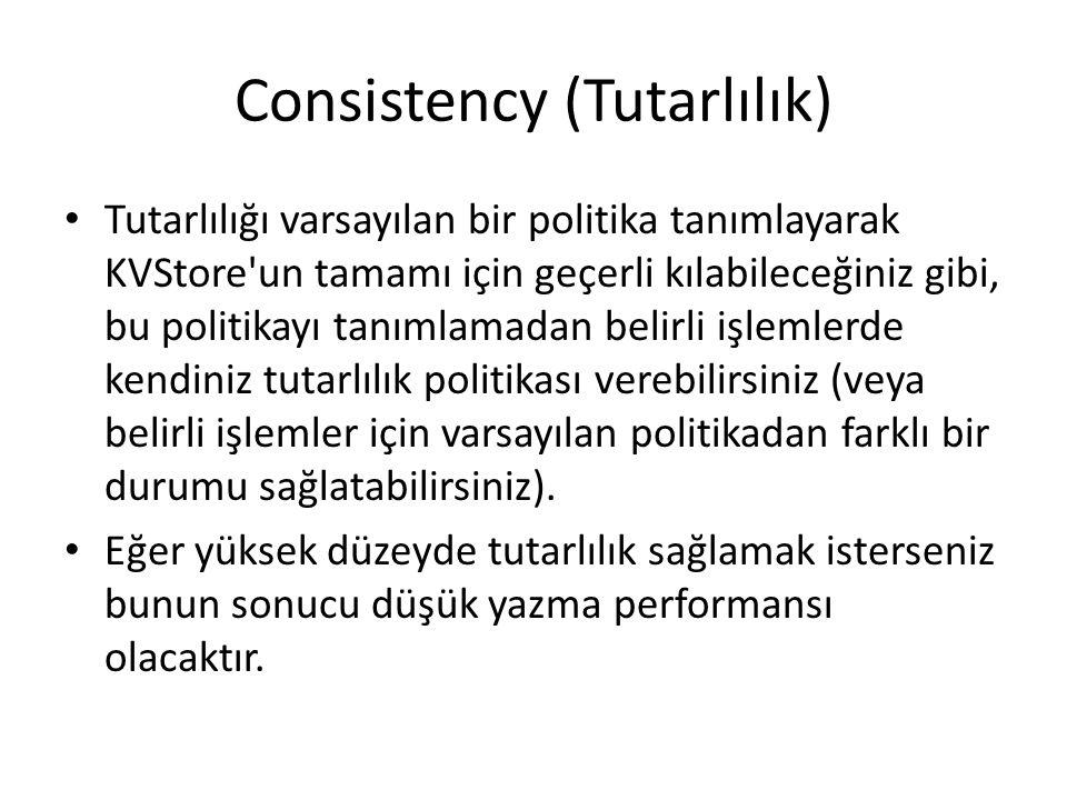 Consistency (Tutarlılık)