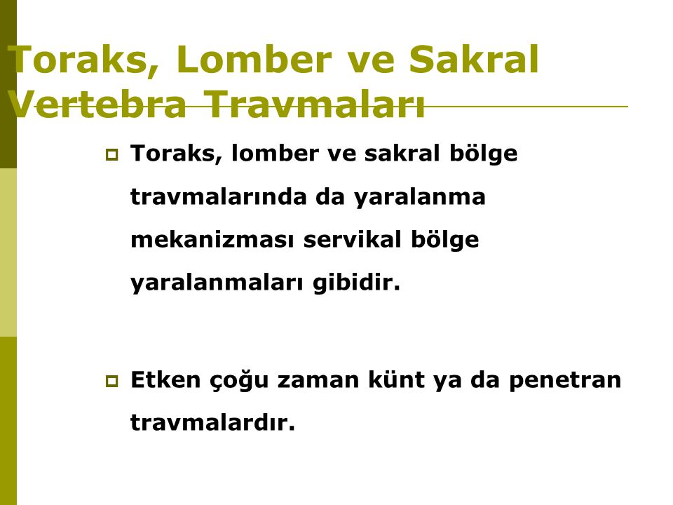 Toraks, Lomber ve Sakral Vertebra Travmaları