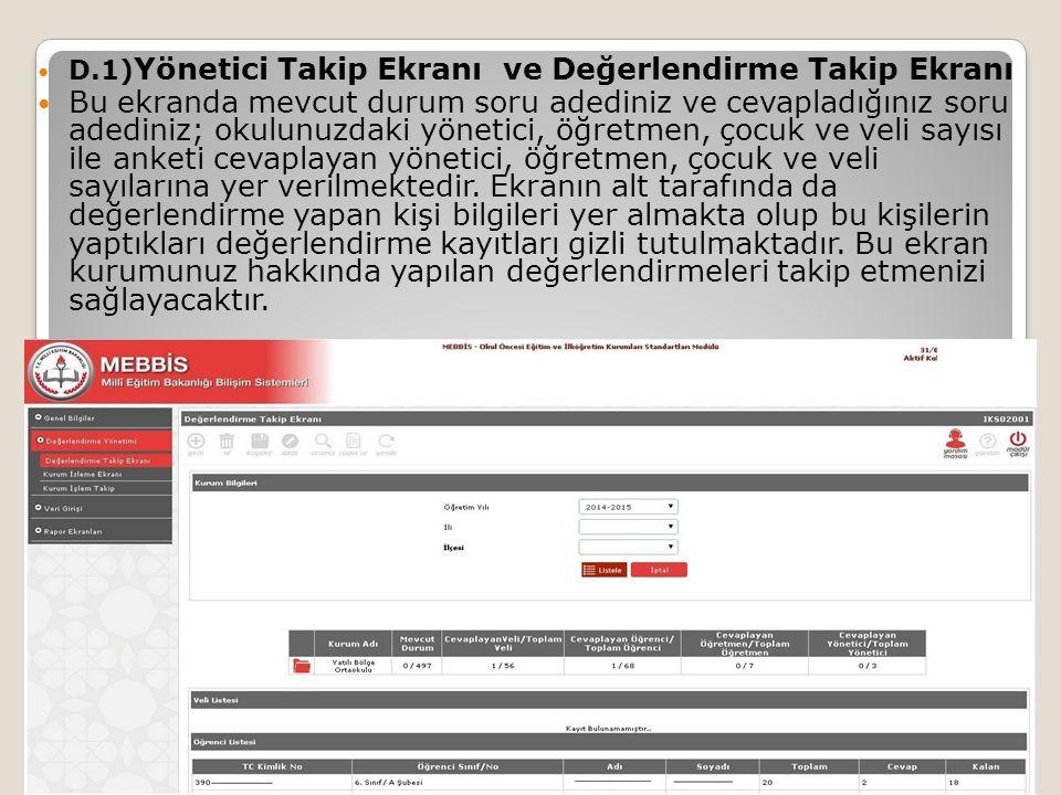 D.1)Yönetici Takip Ekranı ve Değerlendirme Takip Ekranı