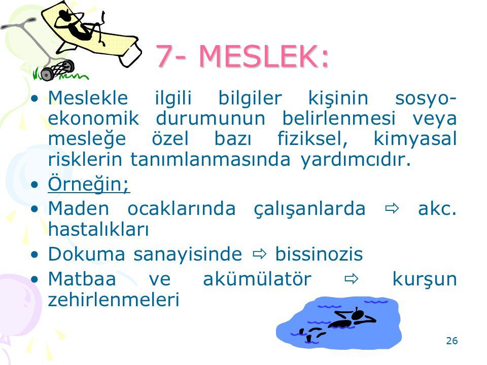 7- MESLEK: