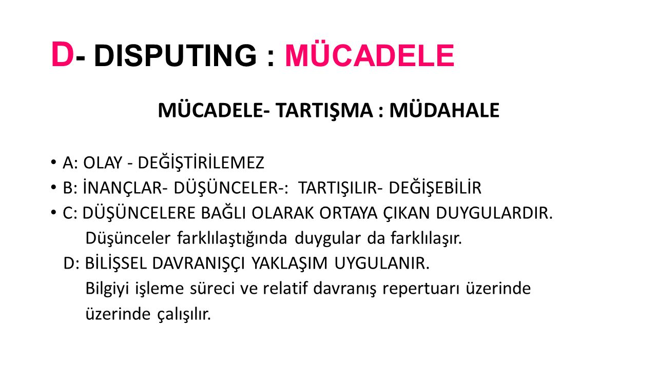 D- DISPUTING : MÜCADELE