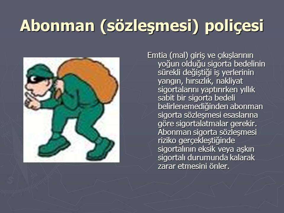 Abonman (sözleşmesi) poliçesi
