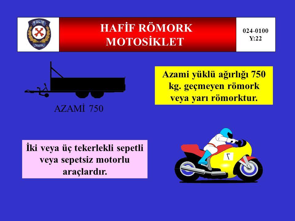HAFİF RÖMORK MOTOSİKLET