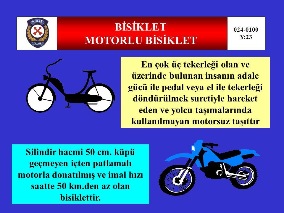BİSİKLET MOTORLU BİSİKLET