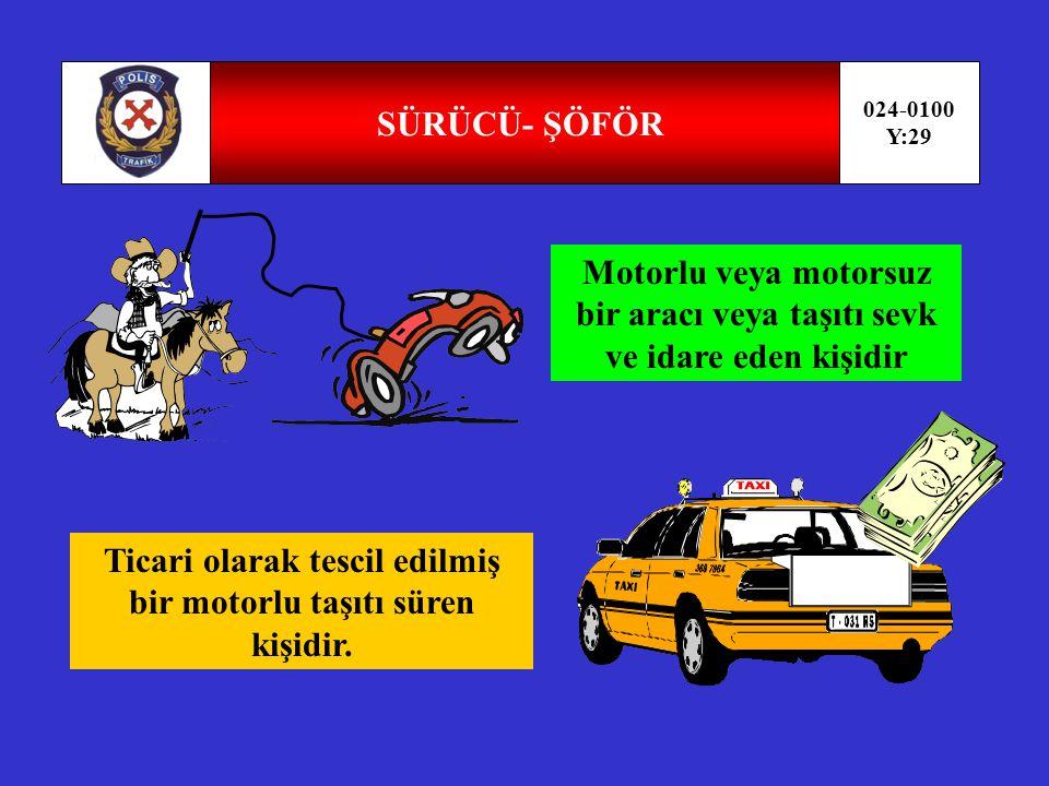 Motorlu veya motorsuz bir aracı veya taşıtı sevk ve idare eden kişidir