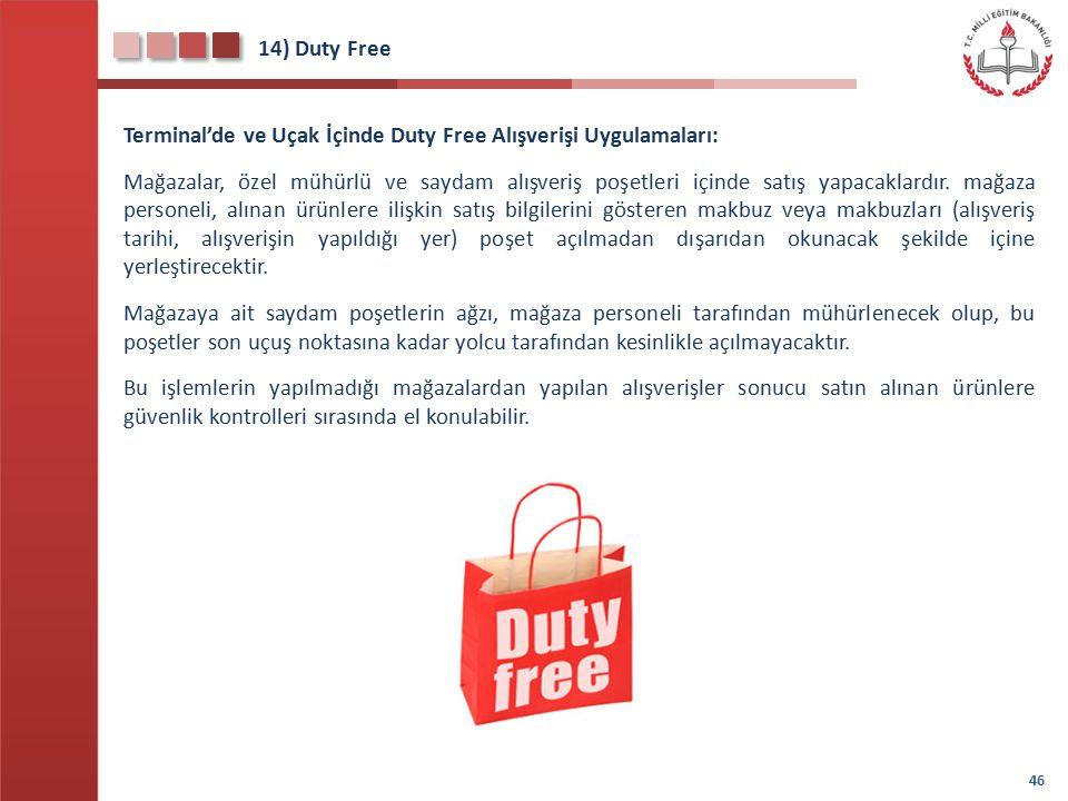 14) Duty Free Terminal'de ve Uçak İçinde Duty Free Alışverişi Uygulamaları: