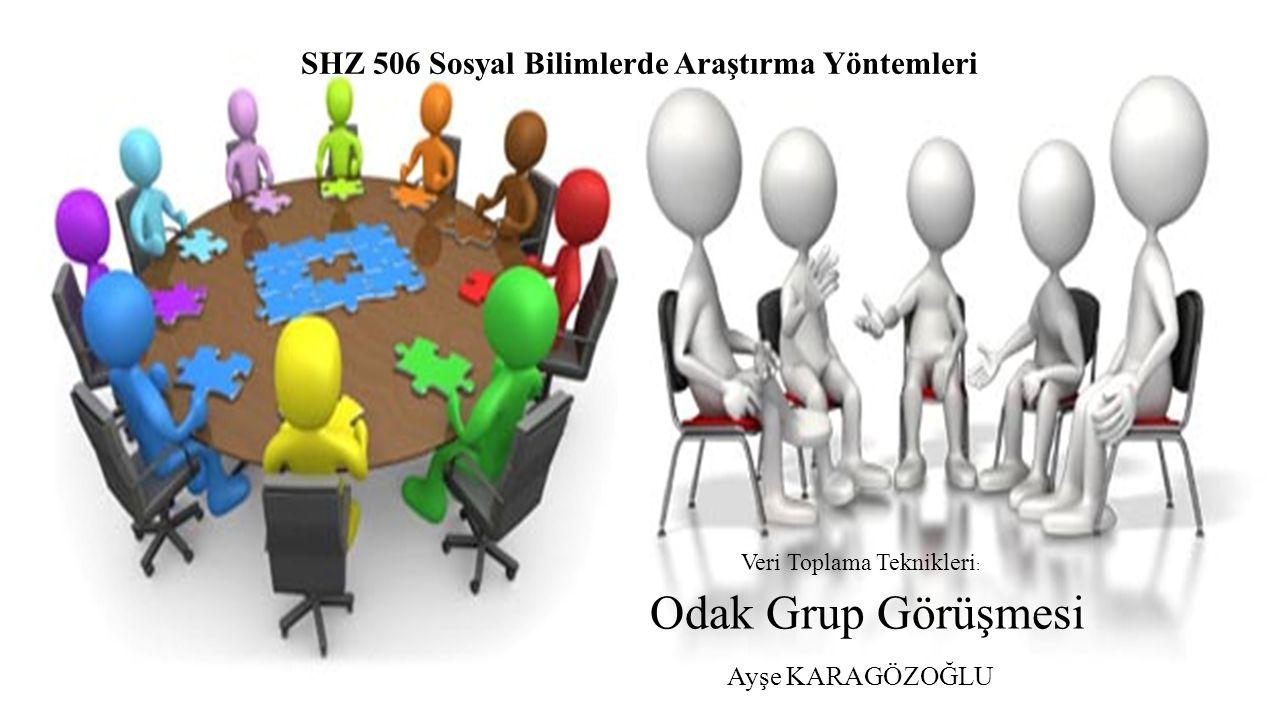 SHZ 506 Sosyal Bilimlerde Araştırma Yöntemleri