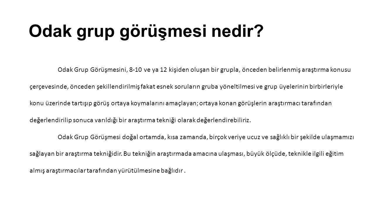 Odak grup görüşmesi nedir