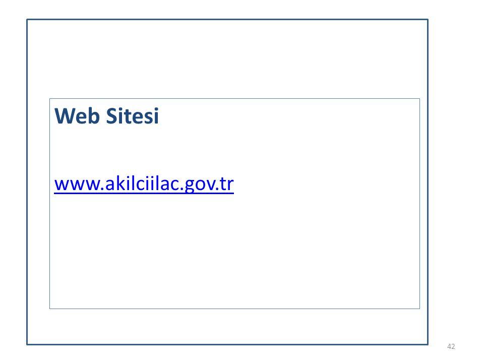 Web Sitesi www.akilciilac.gov.tr