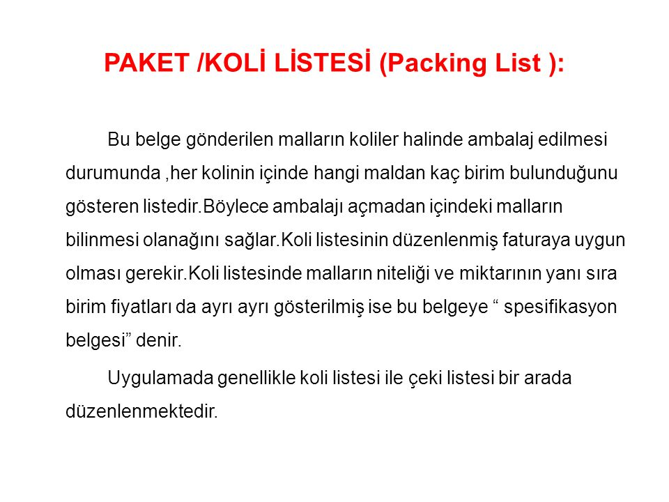 PAKET /KOLİ LİSTESİ (Packing List ):