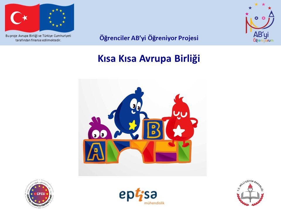 Öğrenciler AB'yi Öğreniyor Projesi Kısa Kısa Avrupa Birliği