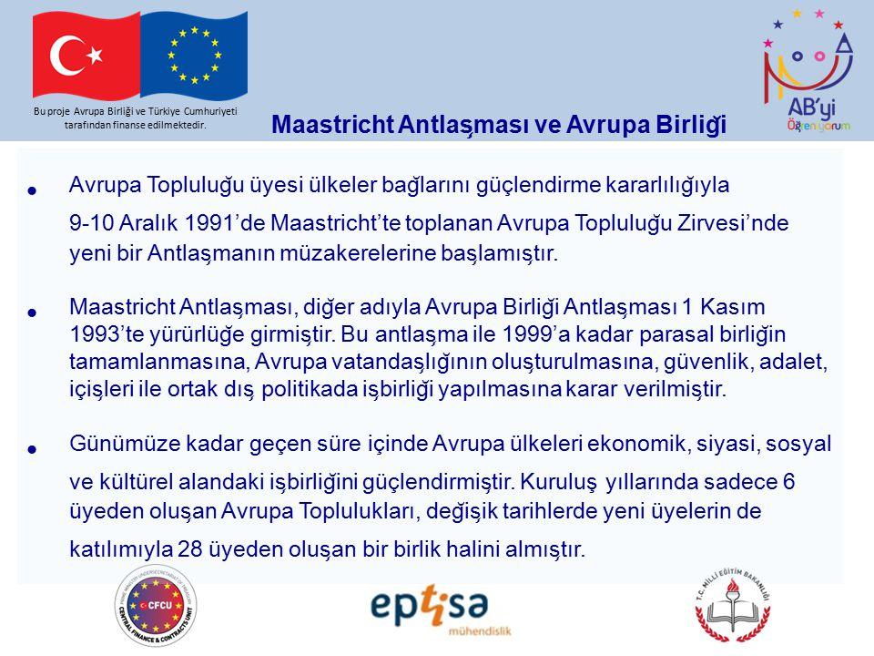 Maastricht Antlaşması ve Avrupa Birliği