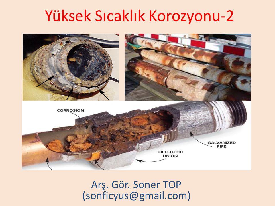 Yüksek Sıcaklık Korozyonu-2