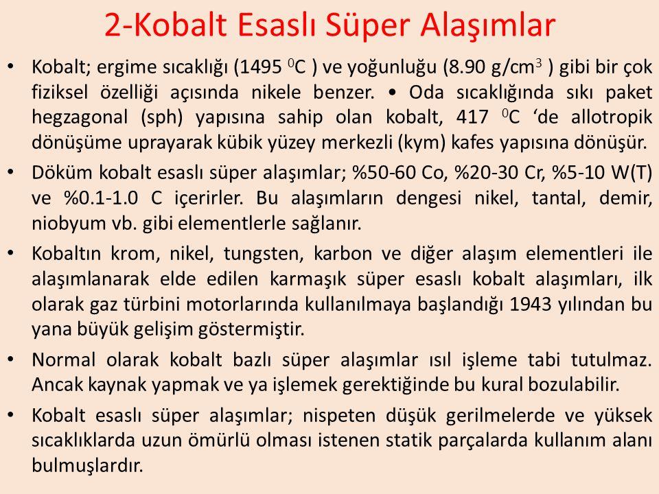 2-Kobalt Esaslı Süper Alaşımlar
