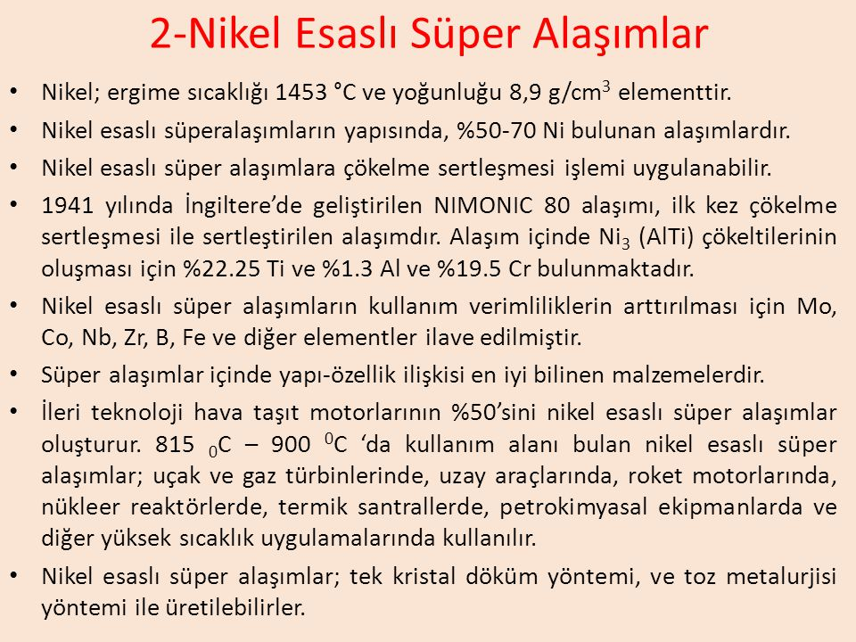 2-Nikel Esaslı Süper Alaşımlar