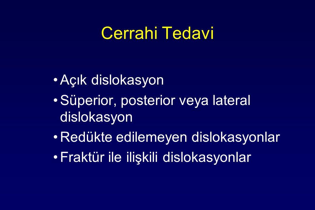 Cerrahi Tedavi Açık dislokasyon