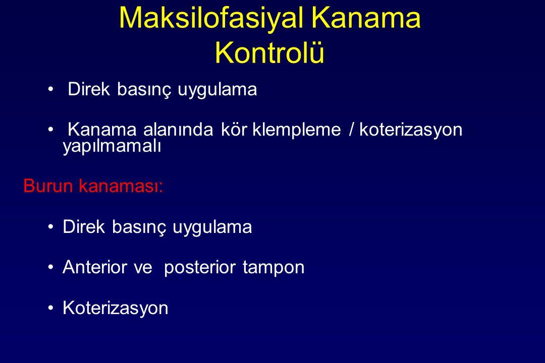 Maksilofasiyal Kanama Kontrolü