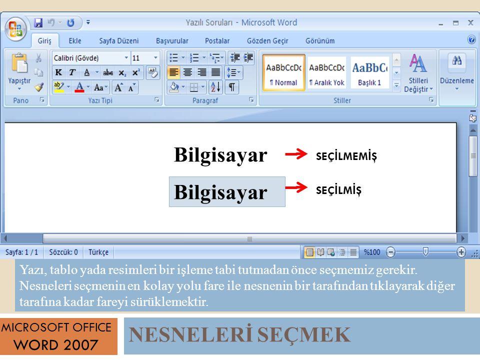 Bilgisayar Bilgisayar NESNELERİ SEÇMEK WORD 2007