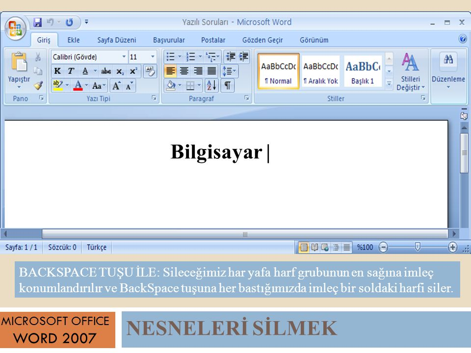 Bilgisayar | NESNELERİ SİLMEK WORD 2007